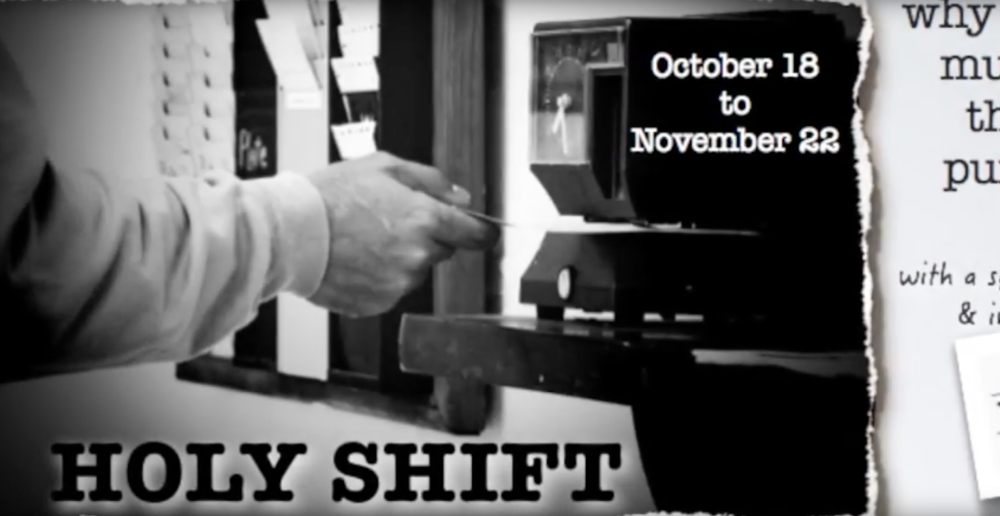 Holy Shift: When work is more than just punching a clock