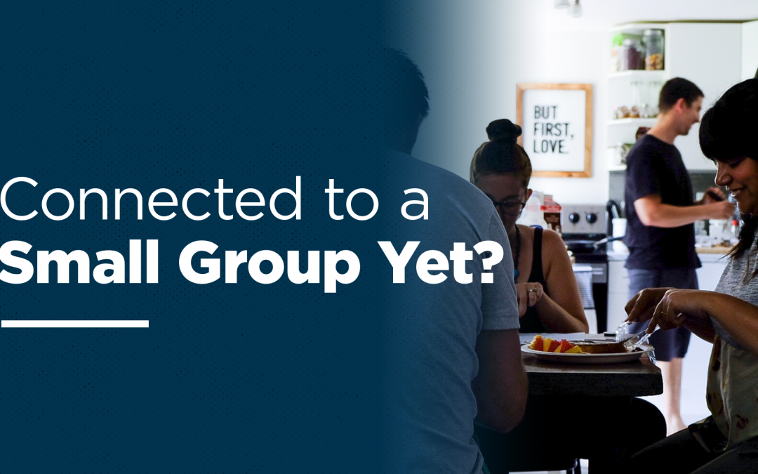 Small Groups – Summer 2018